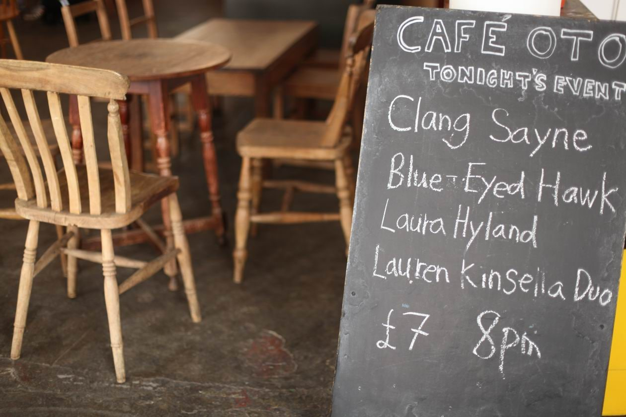 Cafe Oto2