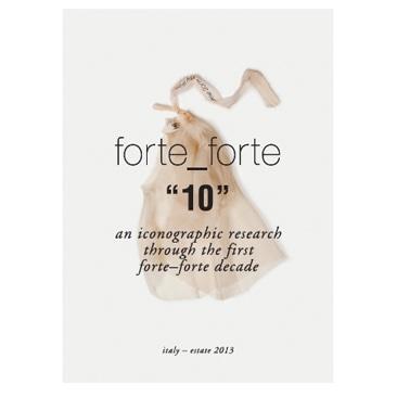 Forte_Forte festeggia il 10 anniversario