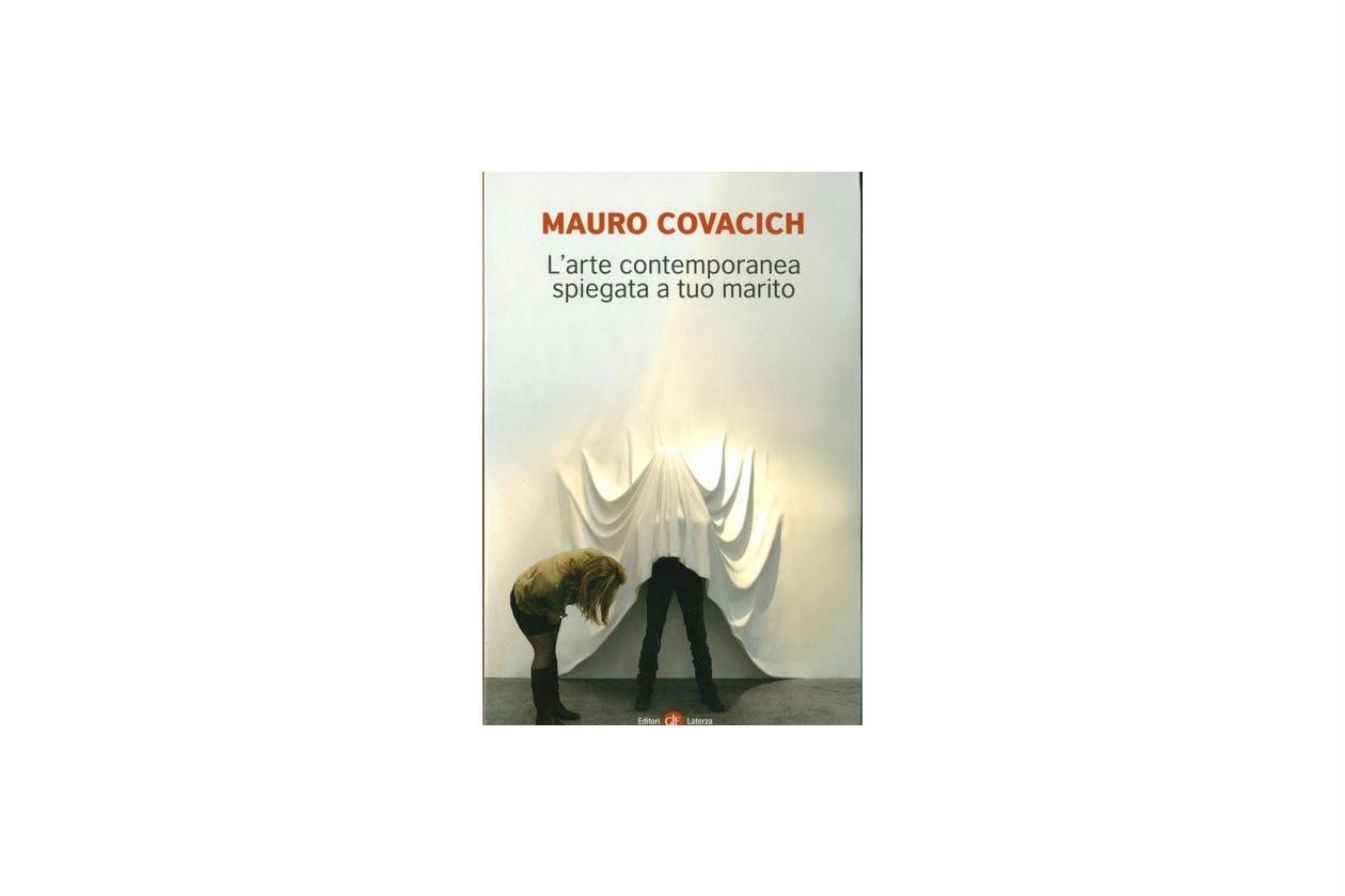 Mauro Covacich; L'arte contemporanea spiegata a tuo marito; Laterza