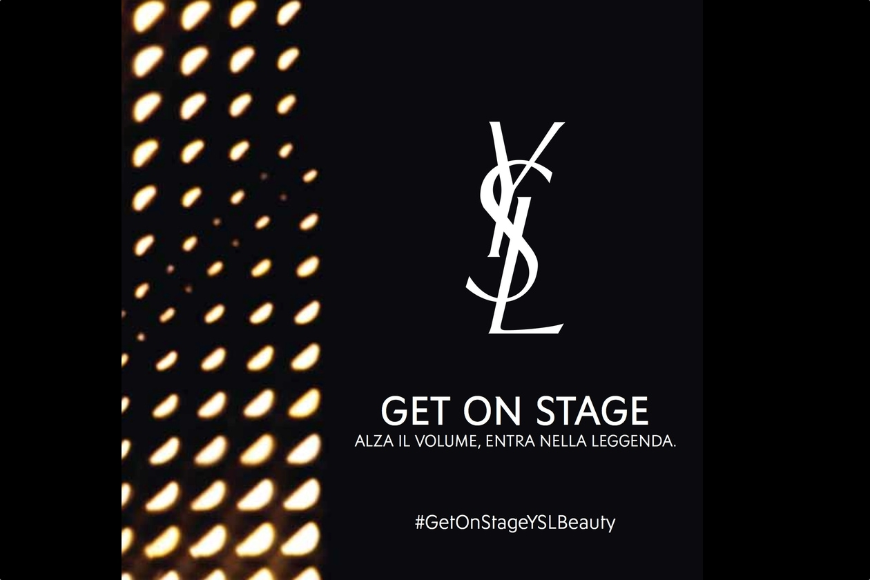 Get on stage con Ysl, Grazia.it e Sephora