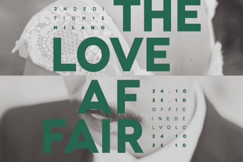 The Love Affair: la seconda edizione vi aspetta a Milano