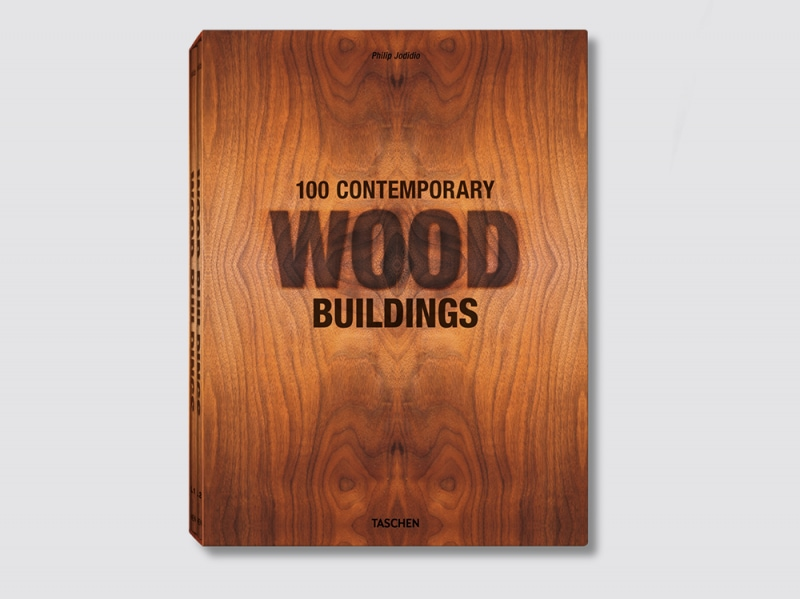 Wood Buildings by Philip Jodidio