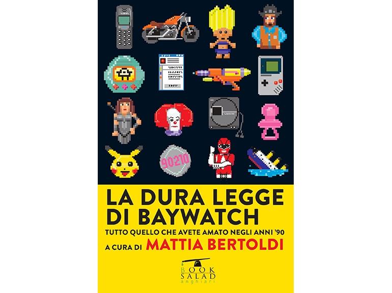 libri-primavera-la-dura-legge-di-baywatch