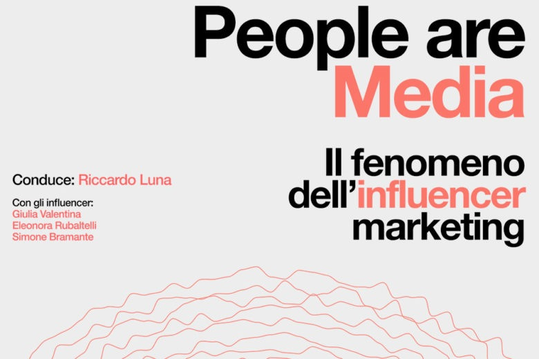 People are media: il fenomeno dell'influencer marketing