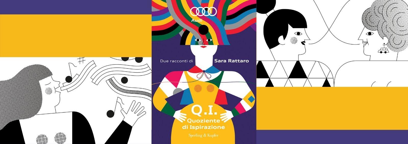 Audi per BookCity Q.I. Quoziente di ispirazione libro di Sara Rattaro DESK
