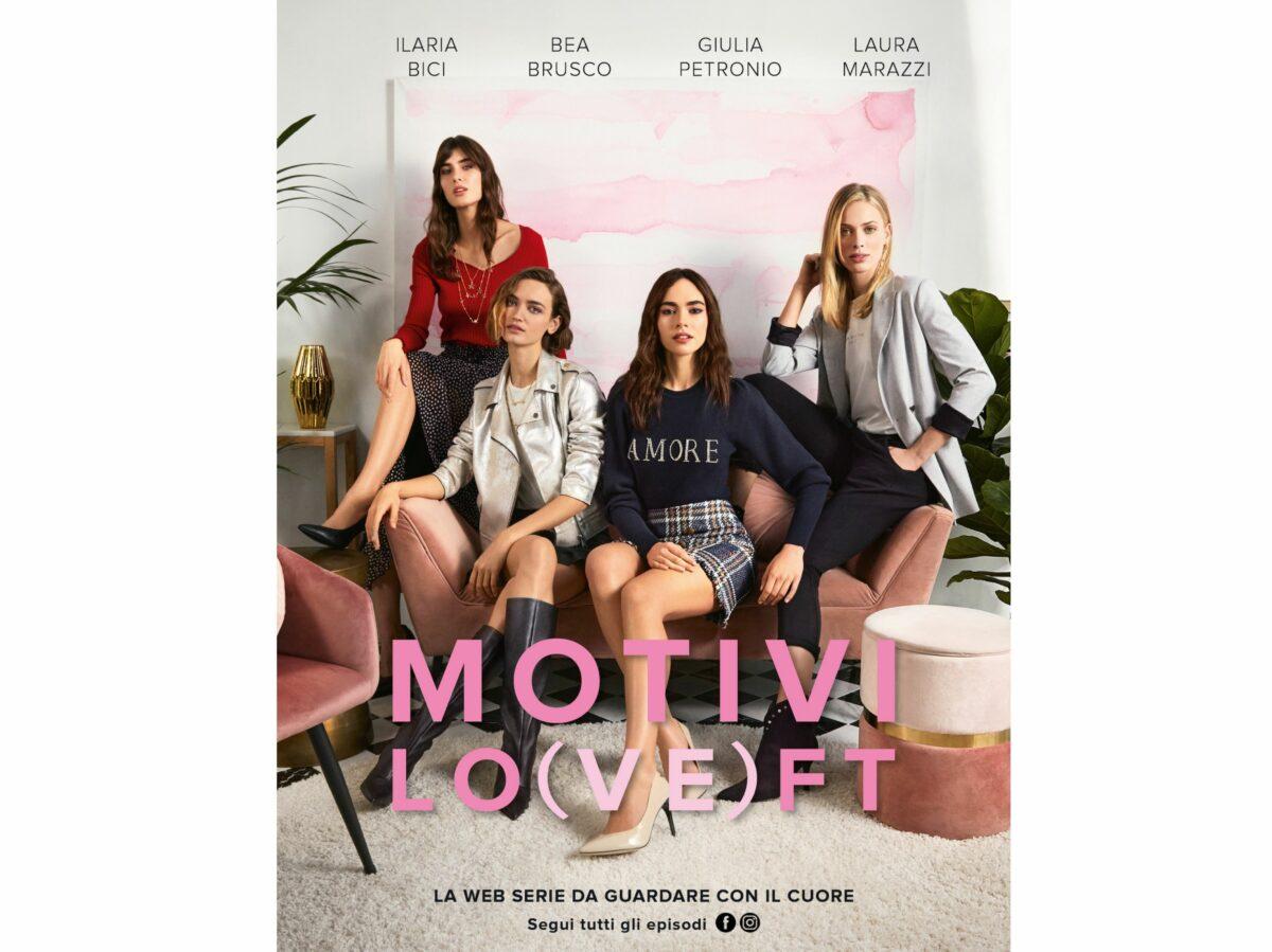Motivi lancia la nuova web serie Motivi LO(VE)FT 10