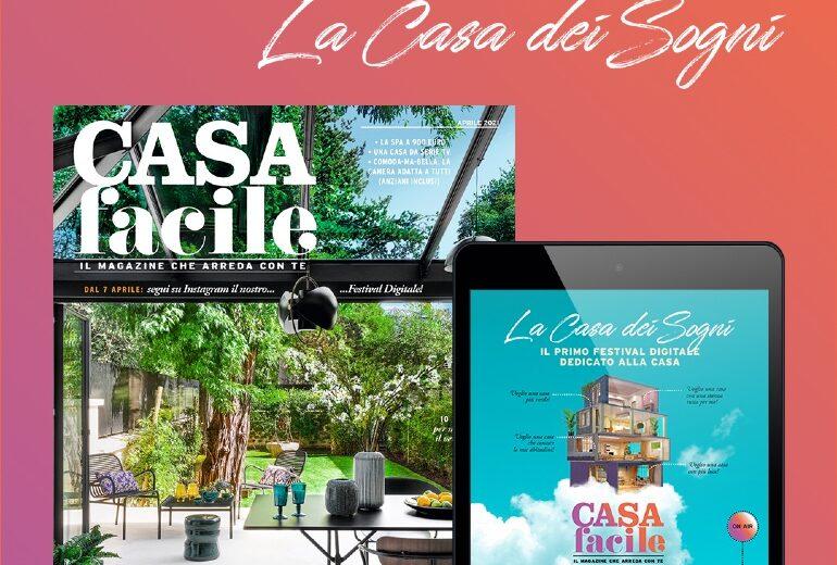 """CasaFacile lancia la prima edizione del Festival digitale """"La Casa dei Sogni"""""""